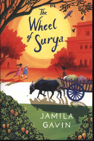 The Wheel of Surya - by Jamila Gavin
