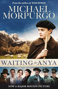 Waiting for Anya - Signed by Michael Morpurgo