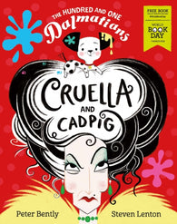 WBD 2019: Hundred and One Dalmations: Cruella & Cadpig - Adapted by Peter Bentley