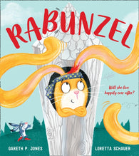 (NEW!) Rabunzel : Fairy Tales for the Fearless - Signed Copy, by Gareth P. Jones