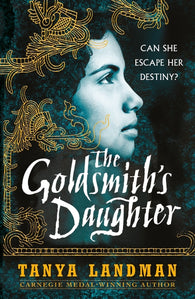 The Goldsmith's Daughter - by Tanya Landman