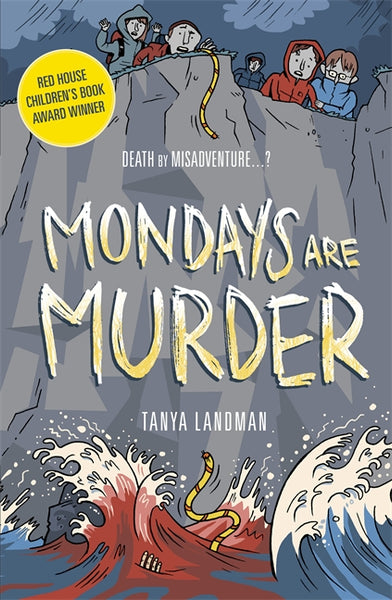 Mondays are Murder - by Tanya Landman