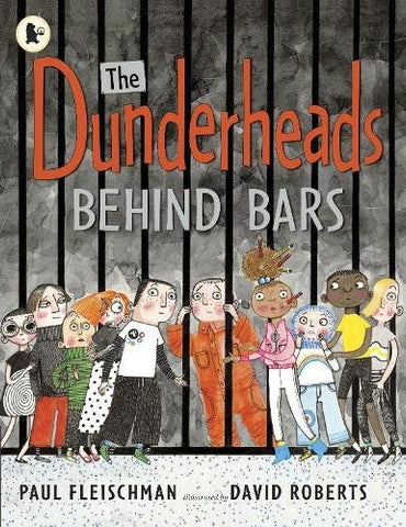 9781406344752 Dunderheads Behind Bars - by Paul Fleischman, Signed & Illustrated by David Roberts