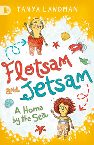 Flotsam & Jetsam: A Home by the Sea - by Tanya Landman