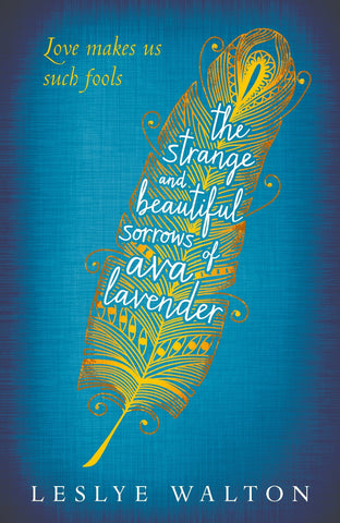 9781406357738 Strange & Beautiful Sorrows Ava Lavender - by Leslye Walton