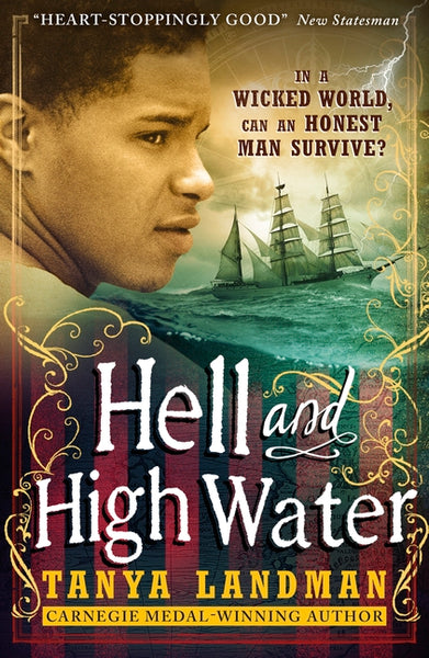 Hell and High Water - by Tanya Landman