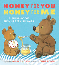 (PRE-ORDER) Honey for You, Honey for Me: A First Book of Nursery Rhymes - First Edition - Collected by Michael Rosen, Signed & Illustrated by Chris Riddell