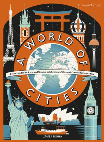 A World of Cities - by James Brown