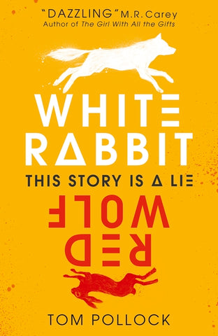 White Rabbit, Red Wolf - Signed Copy, by Tom Pollock