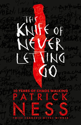The Knife of Never Letting Go - 10th Anniversary Edition - Signed by Patrick Ness 9781406379167