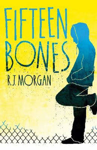 Fifteen Bones - Signed Copy, by R. J. Morgan 9781407138268