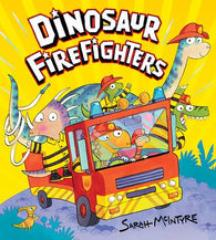 Dinosaur Firefighters - Signed by Sarah McIntyre 9781407143309