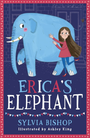 Erica's Elephant - by Sylvia Bishop 9781407168326