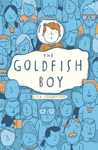 Goldfish Boy, by Lisa Thompson