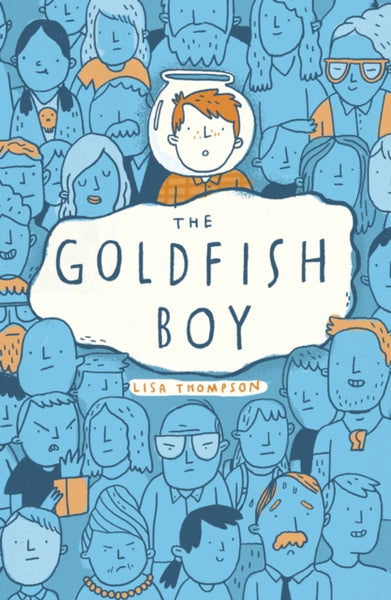 Goldfish Boy - Signed Copy, by Lisa Thompson 9781407170992