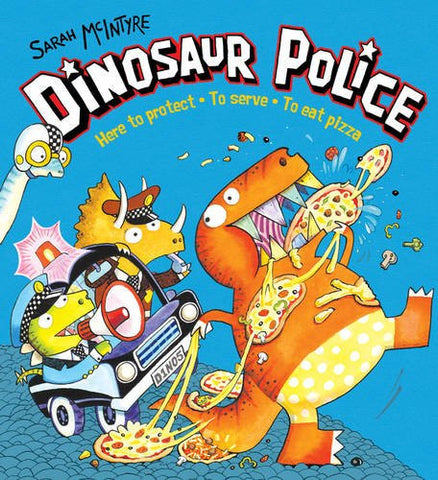 Dinosaur Police - Signed Copy, by Sarah McIntyre 9781407179377