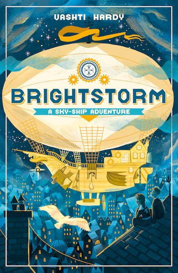 Brightstorm: A Sky-Ship Adventure - by Vashti Hardy 9781407181707