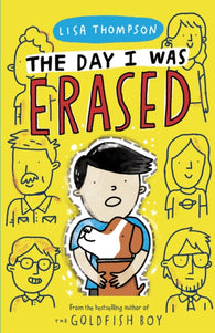 The Day I Was Erased - Signed Copy, by Lisa Thompson