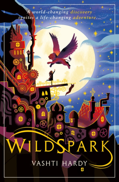 Wildspark: A Ghost Machine Adventure - Signed by Vashti Hardy