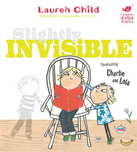 Slightly Invisible - Signed Copy, by Lauren Child