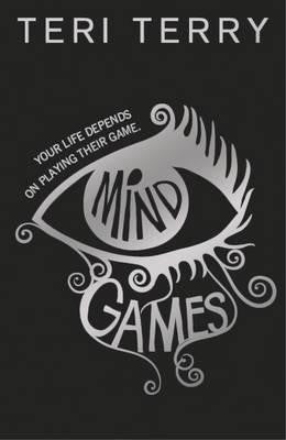 Mind Games - Signed Copy, by Teri Terry 9781408334256