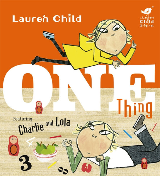 One Thing - Signed Copy, by Lauren Child 9781408339015