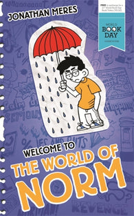 WBD: Welcome to the World of Norm - by Jonathan Meres