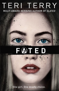 Fated - Signed Copy, by Teri Terry