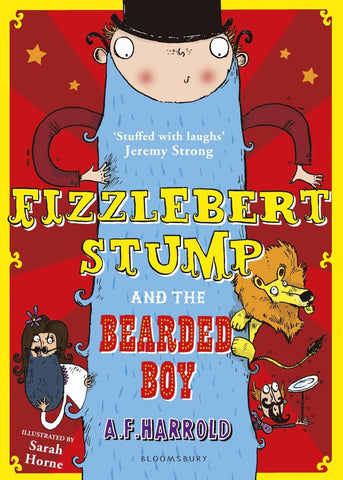Fizzlebert Stump 2: and the Bearded Boy - by A.F. Harrold