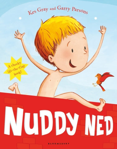 Nuddy Ned - Written by Kes Gray, Signed & Illustrated by Garry Parsons