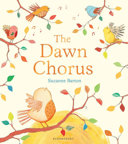 The Dawn Chorus - Signed Copy, by Suzanne Barton 9781408839225