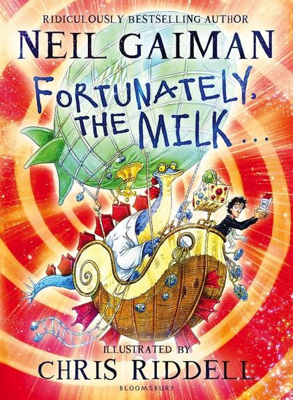 9781408841761 Fortunately The Milk by Neil Gaiman Illustrated by Chris Riddell