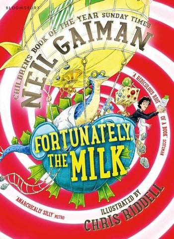 Fortunately the Milk, paperback, by Neil Gaiman, illustrated & signed by Chris Riddell 9781408841792