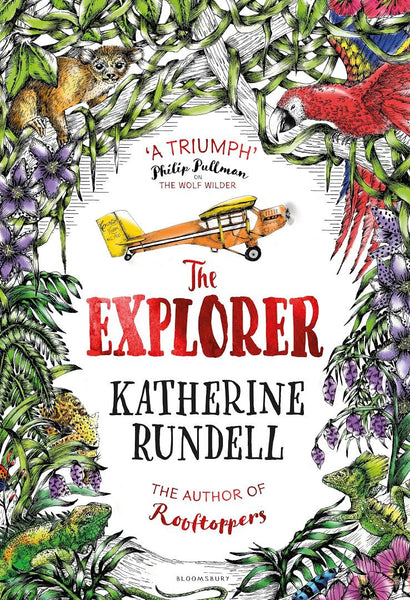 The Explorer (Hardback) - Signed Copy, by Katherine Rundell 9781408854877