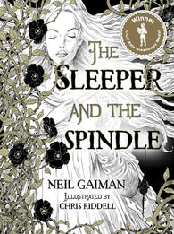 The Sleeper & the Spindle, by Neil Gaiman, Signed & Illustrated by Chris Riddell 9781408859643