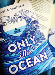 (PRE-ORDER) Only the Ocean - by Natasha Carthew