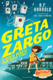 Greta Zargo 1: and the Death Robots from Outer Space - Signed Copy by A.F. Harrold