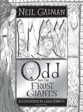 Odd & the Frost Giants - by Neil Gaiman, Signed & Illustrated by Chris Riddell 9781408870600