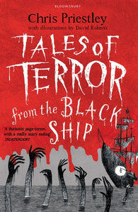 Tales of Terror from the Black Ship - by Chris Priestley, Signed & Illustrated by David Roberts