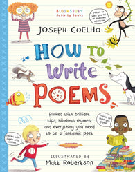 9781408889497 How to Write Poems - Signed Copy by Joseph Coelho & Matt Robertson (Illustrator)