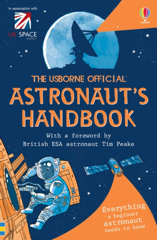 The Astronaut's Handbook - by Louie Stowell and Roger Simó