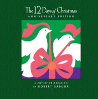 The 12 Days of Christmas - A Pop-up Celebration by Robert Sabuda 9781416926382