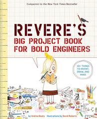 Rosie Revere's Big Project Book for Bold Beginners - Written by Andrea Beaty, Signed & Illustrated by David Roberts