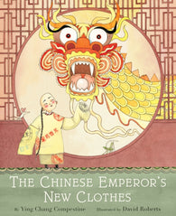 The Chinese Emperor's New Clothes - Signed First Edition, by Ying Compestine & David Roberts, Illustrator