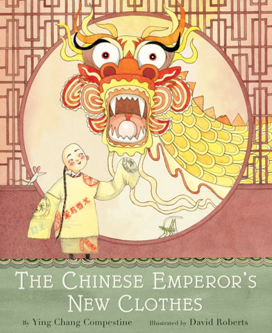 **The Chinese Emperor's New Clothes - by Ying Compestine & David Roberts, Illustrator