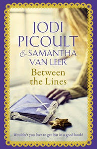Between the Lines - Signed Copy, by Jodi Picoult & Samantha van Leer