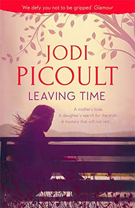 Leaving Time - Signed First Edition, by Jodi Picoult