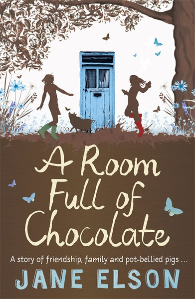 A Room Full of Chocolate - Signed Copy, by Jane Elson 9781444916751