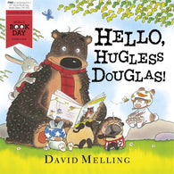 WBD: Hello, Hugless Douglas! by David Melling