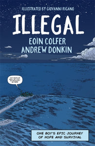 Illegal: A graphic novel - by Eoin Colfer